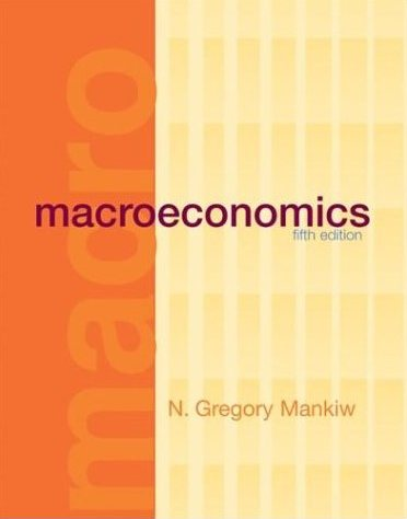 Mankiw N.G. Macroeconomics 5th Edition Full with